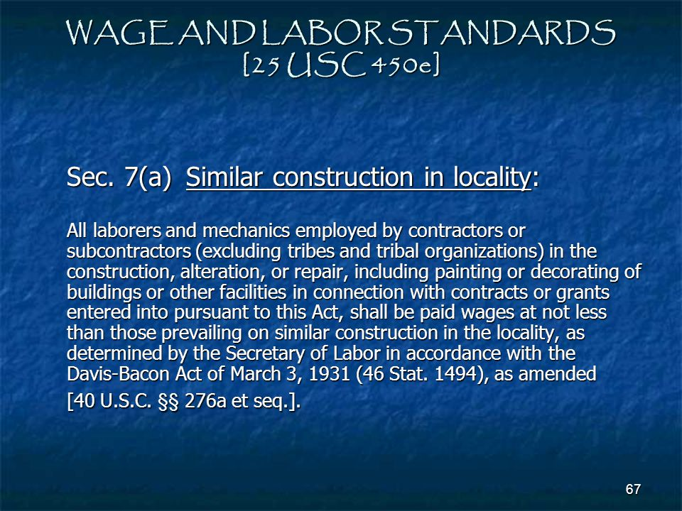 WAGE AND LABOR STANDARDS [25 USC 450e]